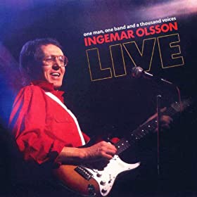 Ingemar Olsson One Man One Band And A Thousand Voices - Live