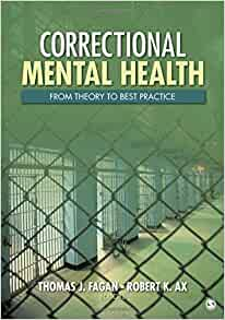 Correctional Mental Health: From Theory to Best Practice ...