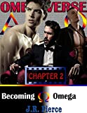 Becoming Omega (A Paranormal Omegaverse Gay M/M/M Erotic Romance)