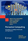 Pervasive Computing, Springer, 1447125142
