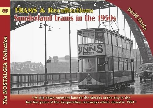 Trams & Recollections: Sunderland Trams in the 1950s 1959