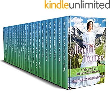 Hopeful Frontiers: A Collection of 25 Mail Order Bride Romances (Hopeful Historical Romances)