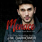 Menace: Scarlet Scars, Book 1 | J. M. Darhower