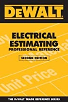 DEWALT? Electrical Estimating Professional Reference by Adam Ding (Sep 3 2008)