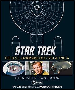 Star Trek. The U.S.S. Enterprise NCC-1701. Illustrated ...