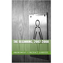 Anonymous Contract Lawyer: The Beginning