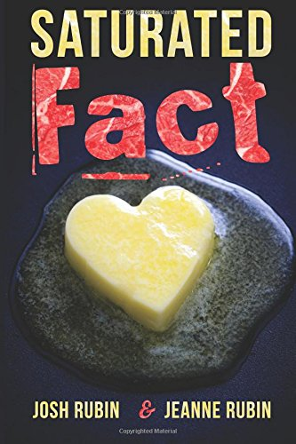 Saturated Fact: A Closer Look at Healthy Fats and the Truth About Saturated Fat