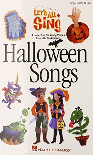 Funny Halloween Songs For Adults (Let's All Sing Halloween Songs (Collection for Young Voices - Singer Edition 10)
