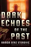 Dark Echoes of the Past (Private Investigator Heredia)
