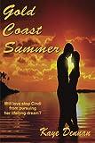 Gold Coast Summer, Kaye Dennan, 1494709805