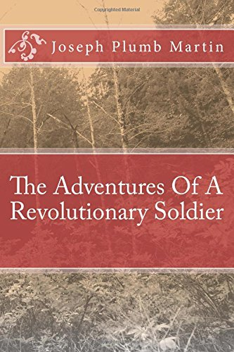 The Adventures Of A Revolutionary Soldier pdf
