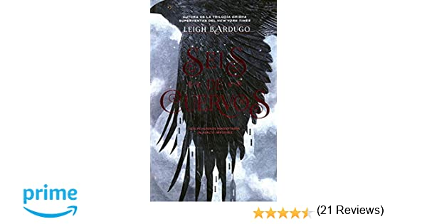 Seis de cuervos (Grisha): Amazon.es: Bardugo, Leigh: Libros