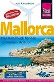 Reise Know-How Mallorca: Das Handbuch für den optimalen Urlaub