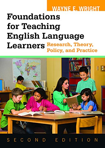 Speaker Foundation - Foundations for Teaching English Language Learners: Research, Theory, Policy, and Practice