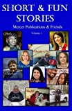 img - for Short & Fun Stories: Mercer Publications & Friends (Volume 1) book / textbook / text book