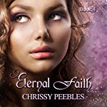 Eternal Faith: The Ruby Ring Saga, Book 4 | Chrissy Peebles