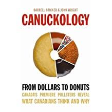 Canuckology: From Dollars To Donuts - Canada's Premier Pollsters