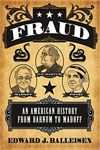 An American History from Barnum to Madoff Fraud