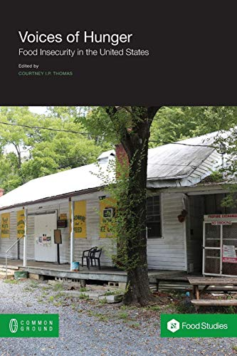 Voices of Hunger: Food Insecurity in the United States