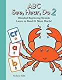 ABC See, Hear, Do 2: Blended Beginning Sounds