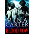 Blood Vow (Vampire Warrior Romance) (Kyn Series Book 1)