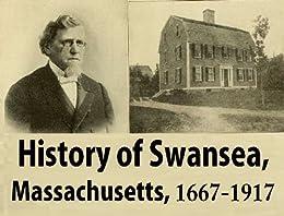 History of Swansea, Massachusetts, 1667-1917 by [Otis Olney Wright]