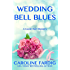 Wedding Bell Blues (The Lizzie Hart Mysteries Book 5)