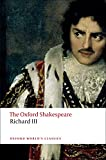Image of The Tragedy of King Richard III: The Oxford Shakespeare The Tragedy of King Richard III (Oxford World's Classics)
