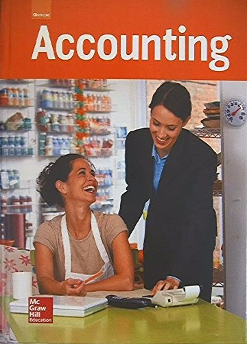 Glencoe Accounting, Student Edition (GUERRIERI: HS ACCTG)