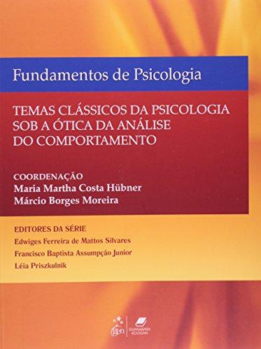 Temas Clássicos de Psicologia sob a ótica da Análise do Comportamento