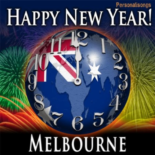 happy new year melbourne with countdown and auld lang syne