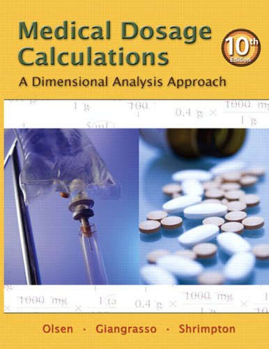 Medical Dosage Calculation: A Dimensional Analysis Approach (10th Edition) Pdf