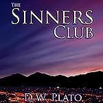The Sinners' Club | D W Plato