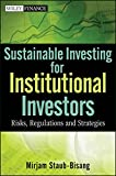 Sustainable Investing for Institutional Investors: Risk, Regulations and Strategies