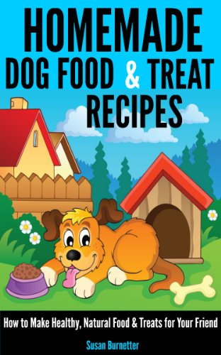 Homemade Dog Food & Treat Recipes - How to Make Healthy, Natural Food & Treats for Your - Food Homemade Treats Dog