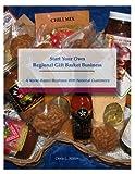 Start Your Own Regional Gift Basket Business, Doris L. Miller, 0986050113