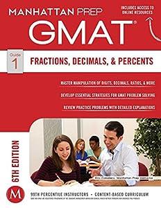 GMAT Fractions, Decimals, & Percents (Manhattan Prep GMAT Strategy Guides Book 1)