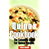 Quinoa Cookbook: The Complete Guide for Quinoa Recipes