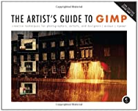 The Artist's Guide to GIMP, 2nd Edition Front Cover