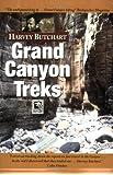 Grand Canyon Treks: 12,000 Miles Through the Grand Canyon