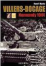Villers-Bocage : Normandy 1944 par Marie