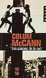 Les saisons de la nuit par Colum McCann