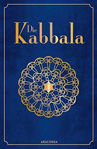 Die Kabbala Gebundenes Buch – 3. Oktober 2014 Erich Bischoff Anaconda Verlag 3730601903 Judentum