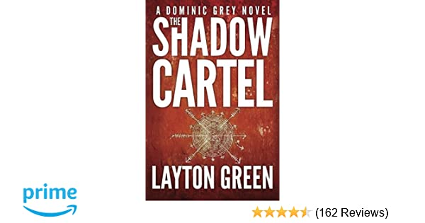 Amazon.com: The Shadow Cartel (Dominic Grey) (9781477827819 ...