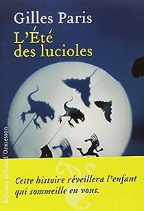 L'été des lucioles par Gilles Paris