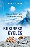 img - for Business Cycles: History, Theory and Investment Reality book / textbook / text book