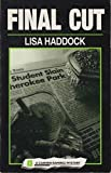 img - for Final Cut: A Carmen Ramirez Mystery (Carmen Ramirez Mystery Series) by Lisa R. Haddock (1995-09-06) book / textbook / text book