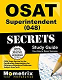 OSAT Superintendent (048) Secrets Study Guide: CEOE Exam Review for the Certification Examinations for Oklahoma Educators/Oklahoma Subject Area Tests (Mometrix Secrets Study Guides)