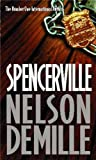 Spencerville by Nelson DeMille front cover