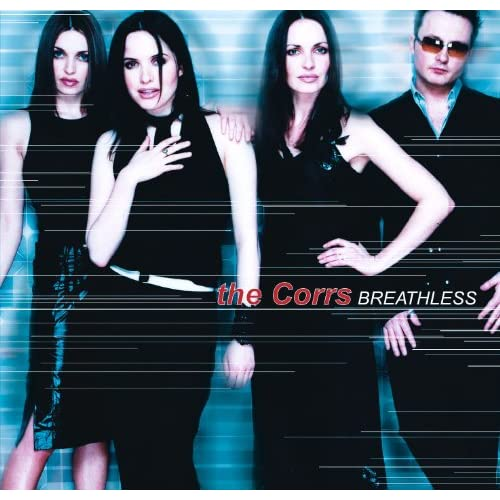 Breathless By The Corrs On Amazon Music Amazon Com